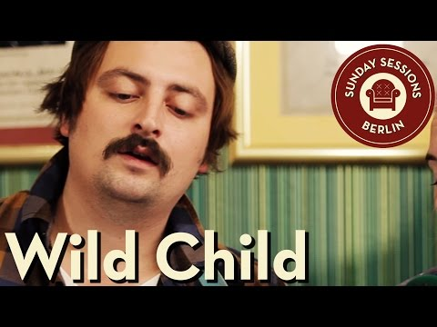 Wild Child - Meadows - Fools