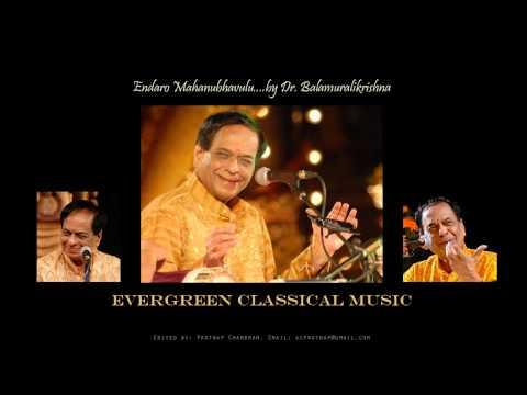 Endaro Mahanubhavulu..by Dr. Balamuralikrishna video