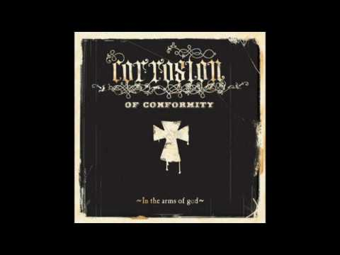Corrosion Of Conformity - Never Turns to More