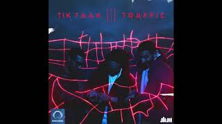 "Tik Taak - ""Traffic"" OFFICIAL AUDIO"