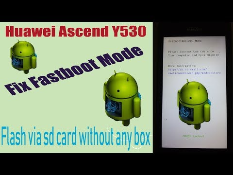 Huawei Ascend Y530 Stuck Fastboot Mode Fix