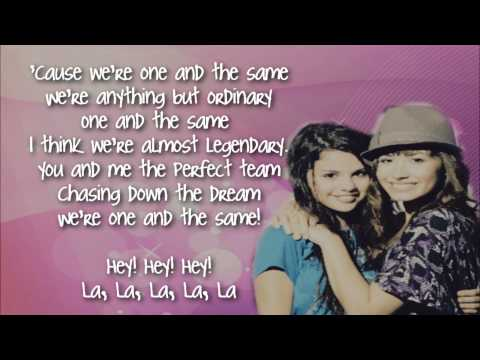 One and the Same Demi Lovato[ft. Selena Gomez] Lyrics