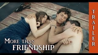 MORE THAN FRIENDSHIP - Movie (German HD-Trailer #2, Queer-Cinema with english or french subtitles)