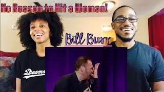 Download Lagu Bill Burr No Reason to Hit a Woman! (Th&Ce Reaction) Gratis STAFABAND