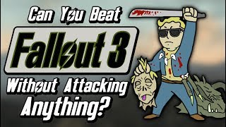 Can You Beat Fallout 3 Without Attacking Anything?
