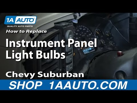 How To replace Instrument Panel Light Bulbs 2000-06 Chevy Suburband and Tahoe