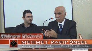 Mehmet Ragıp Öncel - Mesnevi-i Nuriye - Zeylü'l-Habbe