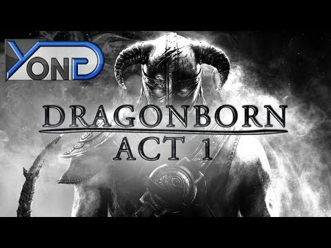 Dragonborn - Act I (Skyrim Fan Movie/Machinima)
