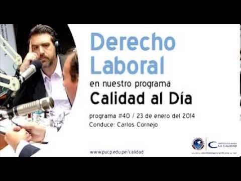 Derecho Laboral /  Calidad al Día / 22 de enero del 2014