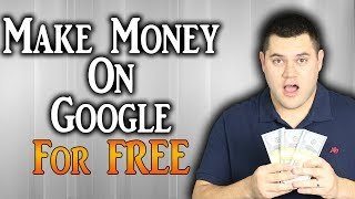 How To Make $50 Per Day Using Google For Free