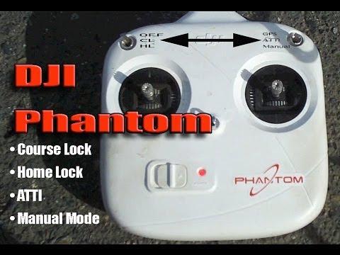 DJI PHANTOM - IOC Explained - ATTI, Course Lock, Home Lock, Manual Mode