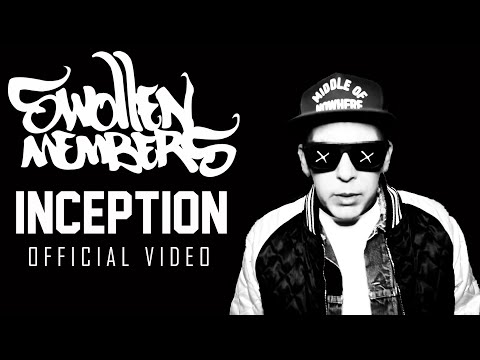Swollen Members - Inception