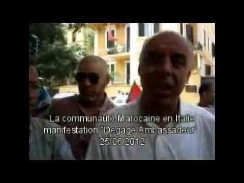 La communauté Marocaine en Italie manifeste a Rome pour que l'Ambassadeur Degage 25/06/2012