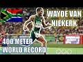 WAYDE VAN NIEKERK || MAKING A WORLD RECORD - MEN