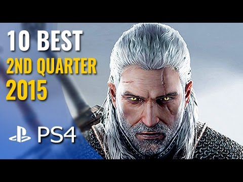 10 Best NEW PS4 Games of 2015 (2nd Quarter)