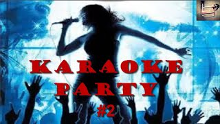 GamesofBastards - Karaoke Party #2 -Open inglish xD-