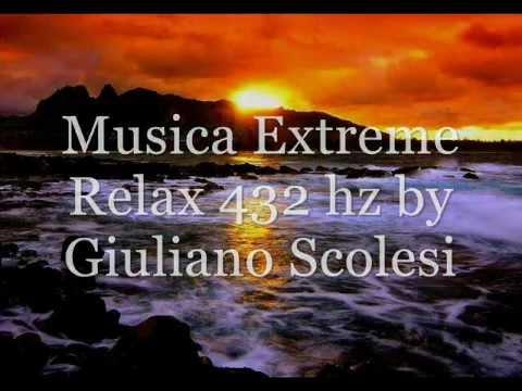 Musica Extreme Relax Armonia 432hz .wmv