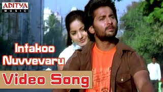 Snehitudu - Snehituda Video Songs - Intakoo Nuvvevaru Song