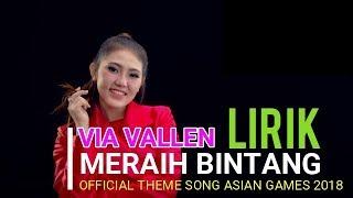 Via Vallen - Lirik Meraih Bintang Official theme song Asian Games 2018