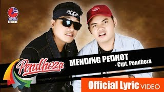 PENDHOZA - MENDING PEDHOT - Official Video