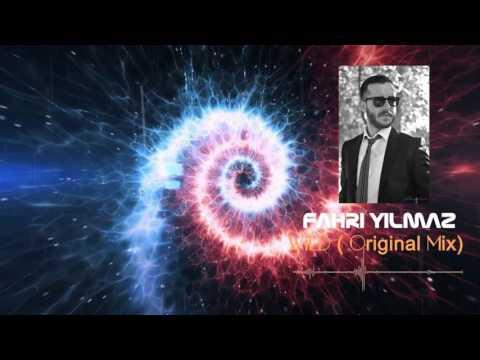 Dj Fahri Yilmaz - Wild 2017 ( Original Mix )