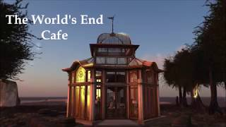 The World's End Cafe
