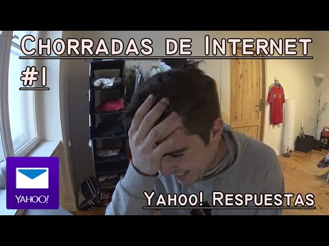 Chorradas de internet #1 || Yahoo respuestas