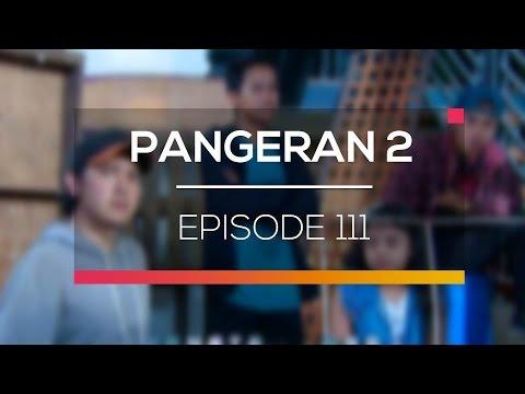 download lagu Pangeran 2 - Episode 111 gratis