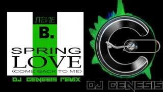 Stevie B Spring Love Dj Genesis Remix