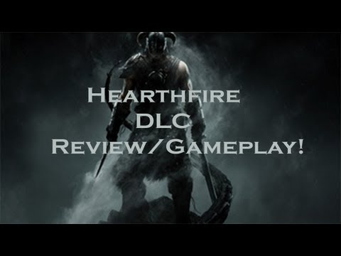 Skyrim-DLC-Hearthfire Review/Gameplay
