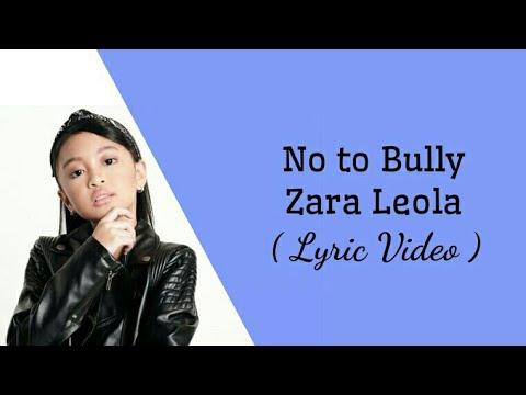 Zara Leola - No To Bully (Lyrics)
