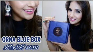 ORNA Box May 2018 | Blue Box | Offers & Discount | Unboxing & Try on Review |