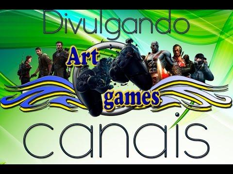 Divulgando canais ART GAMES 17/05/2015