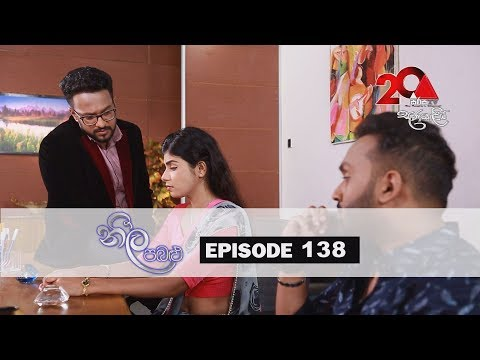 Neela Pabalu | Episode 138 | 20th November 2018 | Sirasa TV