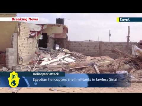 Egyptian Army Sinai Offensive: Helicopter gunship attack kills at least 8 Islamists in lawless Sinai