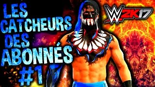WWE 2K17: Les catcheurs des abonnés #1 (Valentin)