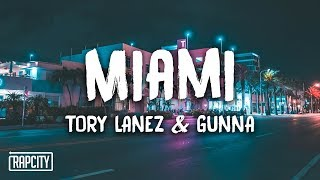 Tory Lanez - Miami ft. Gunna (Lyrics)