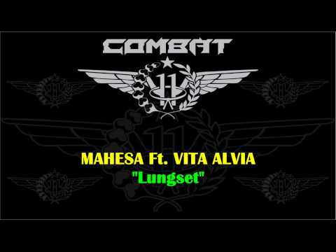 download lagu MAHESA Ft  VITA ALVIA   Lungset gratis