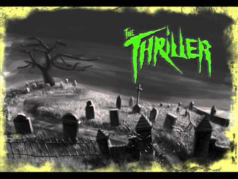 The Thriller - Ten Miles From Hell.wmv