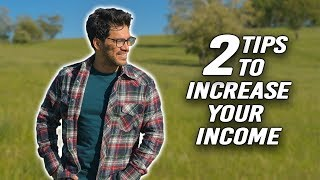 2 Ways To Increase Your Income