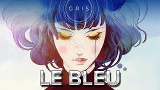 GRIS #2 : Le bleu