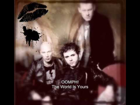 Oomph - The World Is Yours