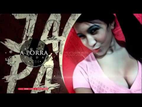 Mc Ponesa - Bota a Porra Toda ( DJ Ferrugem DJ Puffe & DJ K ) Lançamento 2014