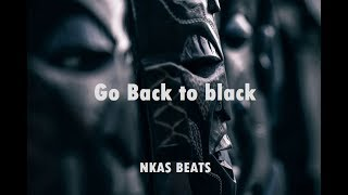 Go Back to Black  x Afro Trap Beat | Sick Trap Instrumental 2018 | (Prod By THE NKAS Beats)