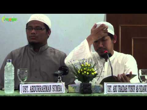 Ust. Abu Ubaidah Yusuf As Sidawi - Manhaj Salafi Imam Syafi'i