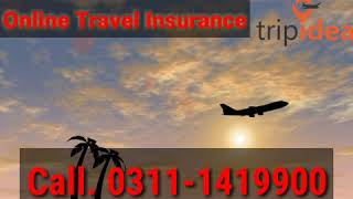 ONLINE TRAVEL INSURANCE IN PAKISTAN BEST RATES....