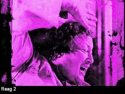Nusrat Fateh Ali Khan - Raag 2