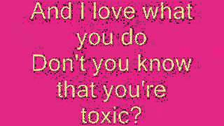Britney Spears-Toxic (Lyrics)