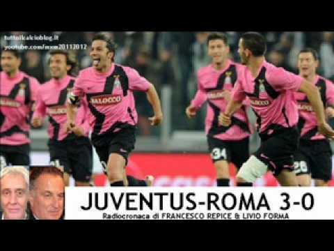JUVENTUS-ROMA 3-0 - Radiocronaca di Francesco Repice & Livio Forma (24/1/2012) COPPA ITALIA