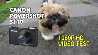 Canon PowerShot S110 1080P HD Video Test